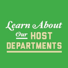 Learn about our host departments